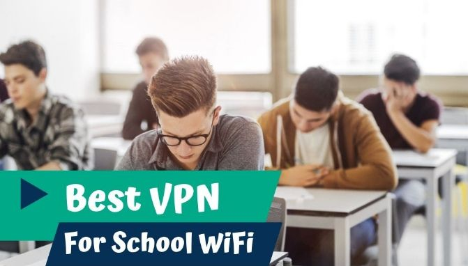 Best VPN For School WiFi