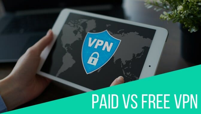 Paid VPN vs Free VPN
