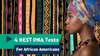 African Ancestry DNA Test Kits BEST