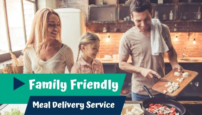 Best Meal Delivery Services For Families